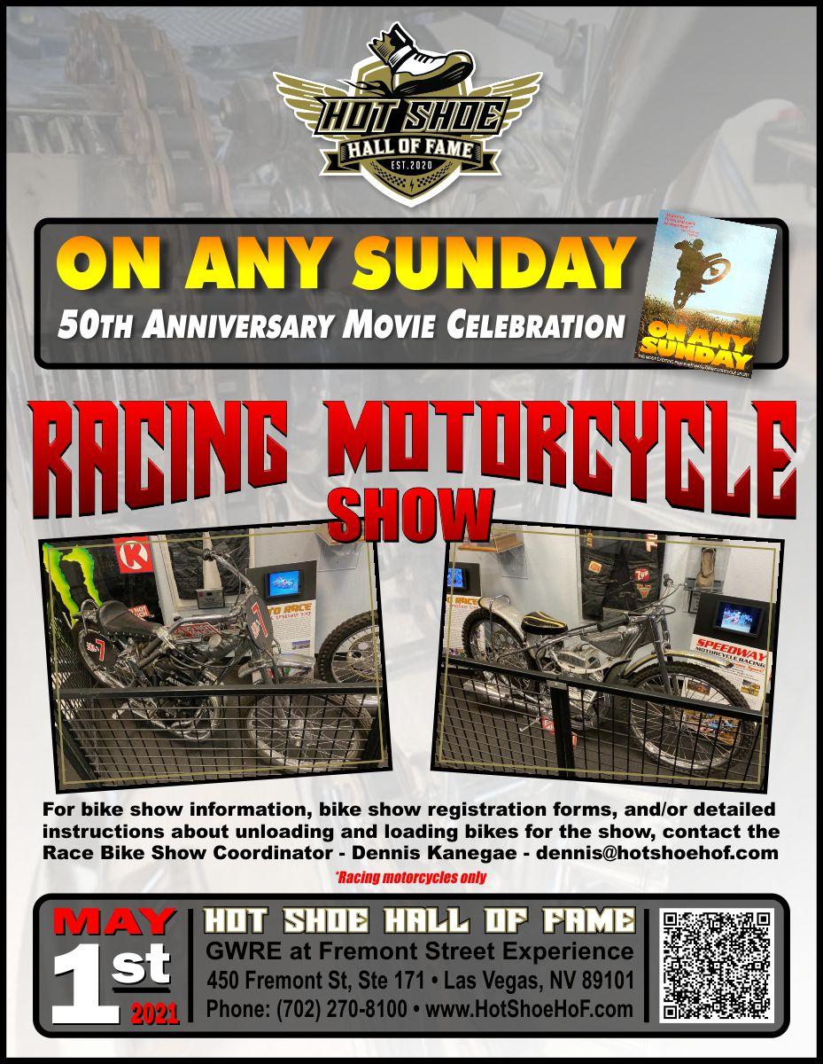 Hot Shoe Hall of Fame & On Any Sunday Celebration Information